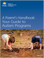 A Parent's Handbook: Your Guide to Autism Programs in British Columbia