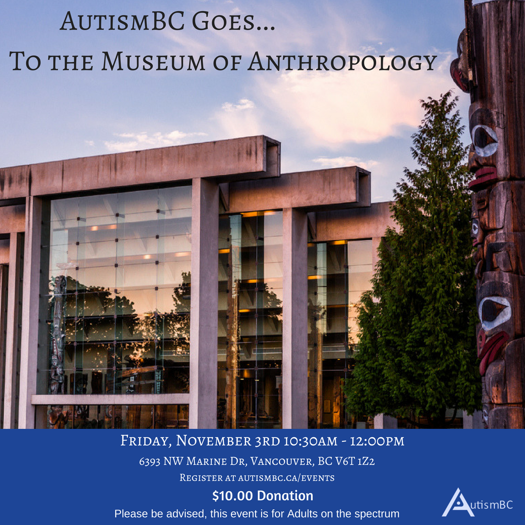 AutismBC Adults Go to the Museum of Anthropology