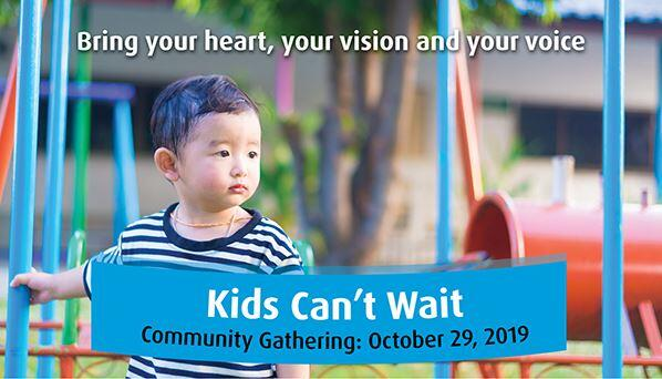 Kids Can't Wait Community Gathering