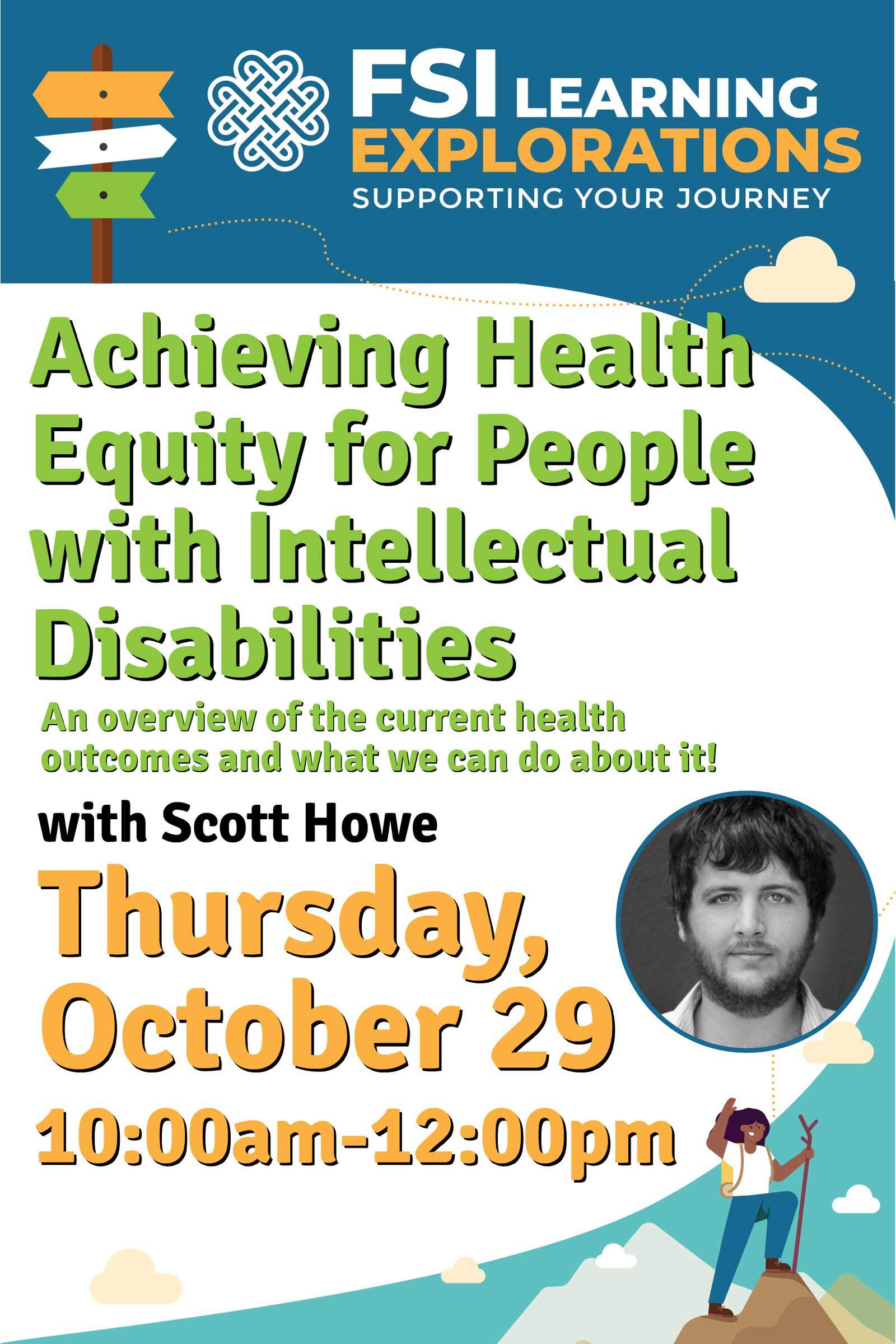 FSI Learning Explorations - Achieving Health Equity for People with Intellectual Disabilities - An overview of the current health outcomes and what we can do about it!