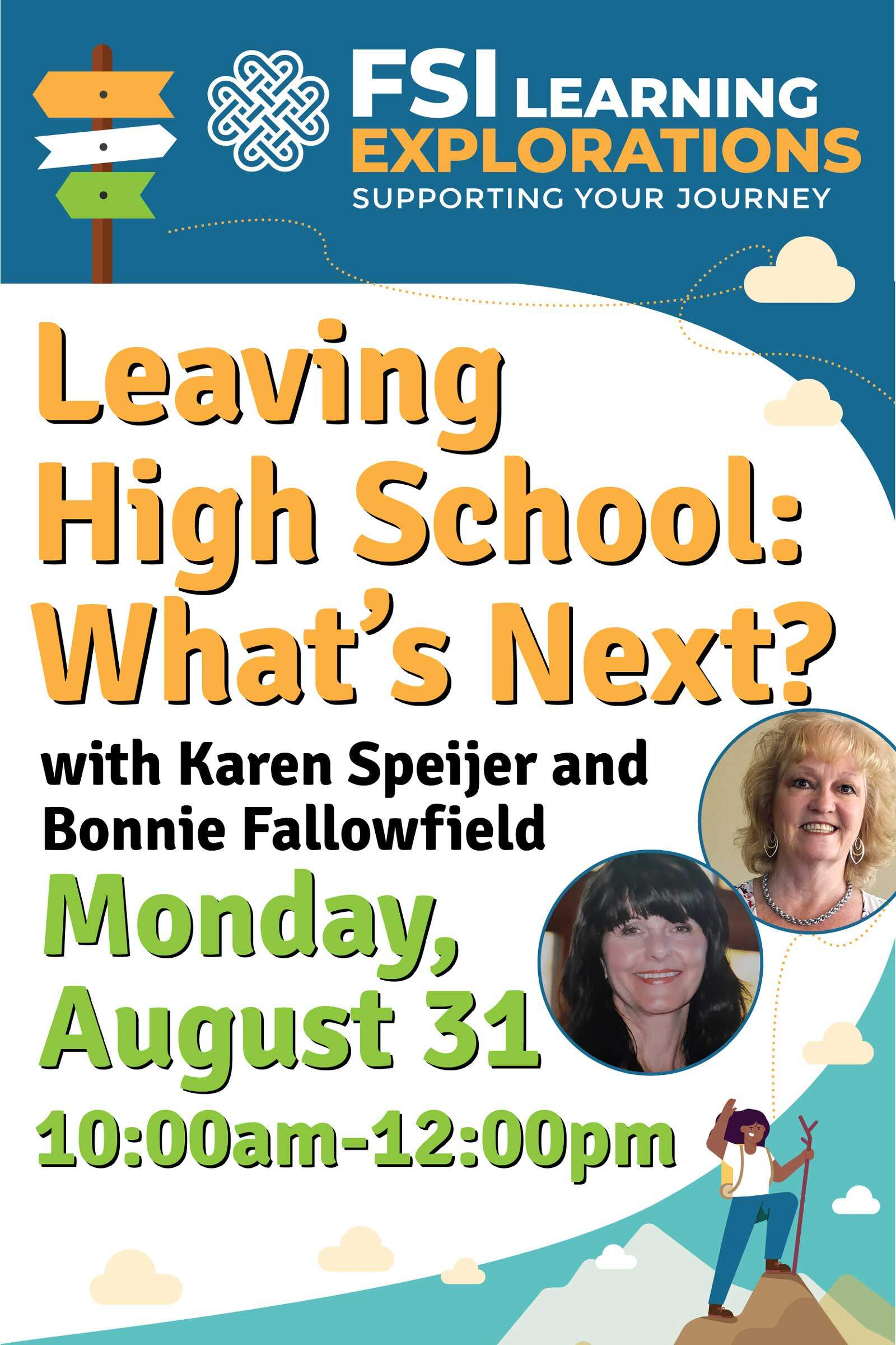 FSI Learning Explorations - Leaving High School: What's Next