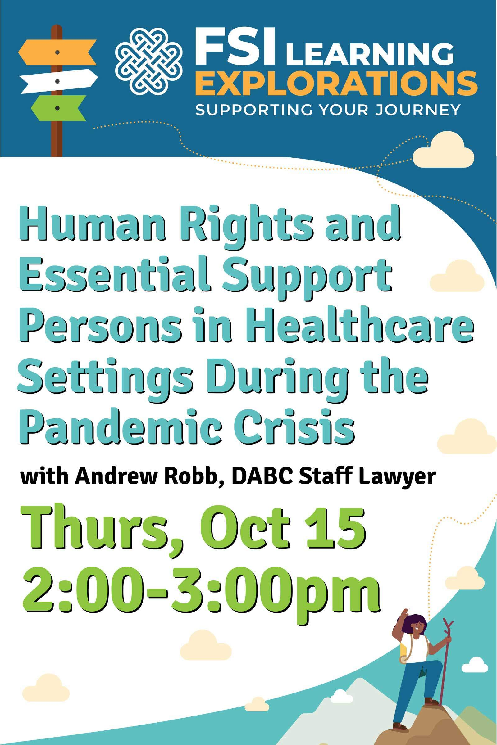 FSI Learning Explorations - Human Rights and Essential Support Persons in Healthcare Settings During the Pandemic Crisis
