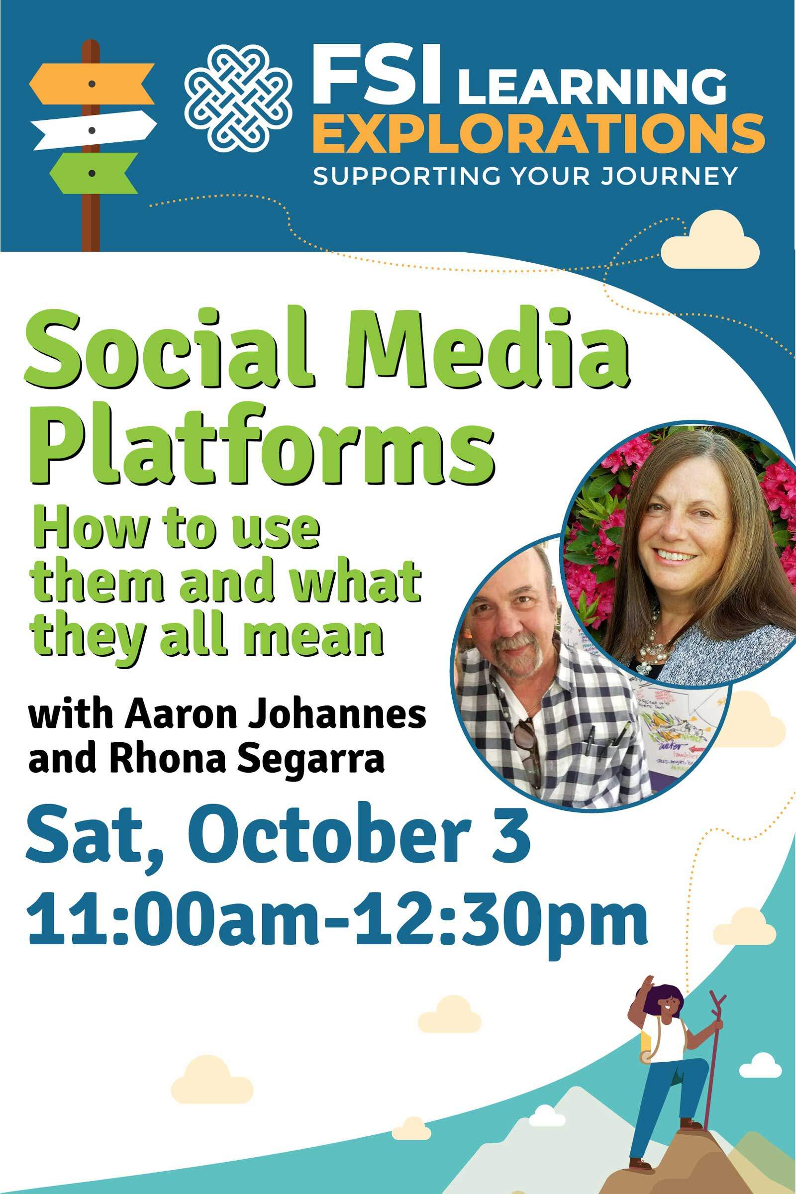 FSI Learning Explorations -Social Media Platforms - How to Use Them and What They All Mean Part