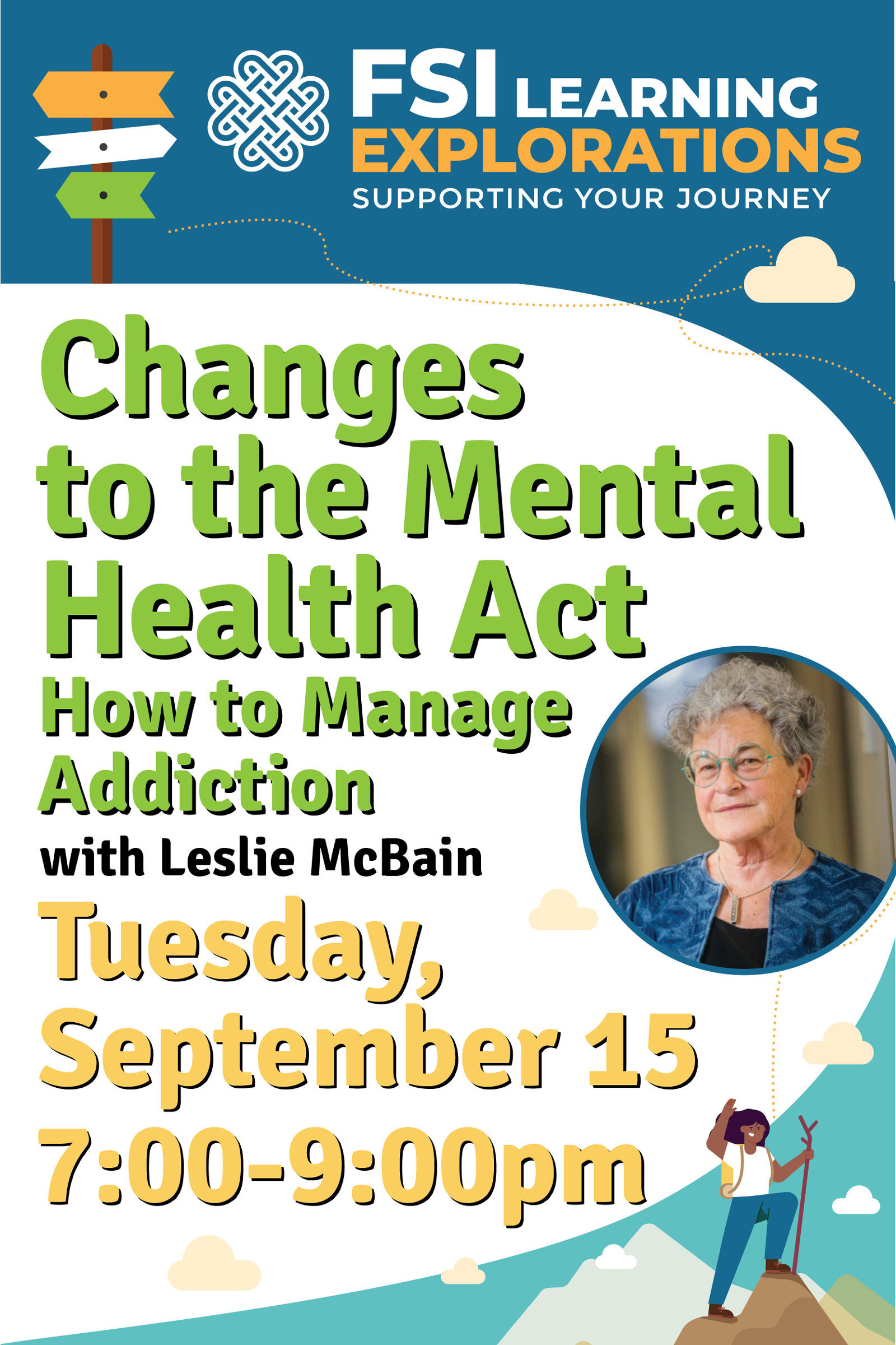 FSI Learning Explorations - Changes to the Mental Health Act – How to Manage Addiction
