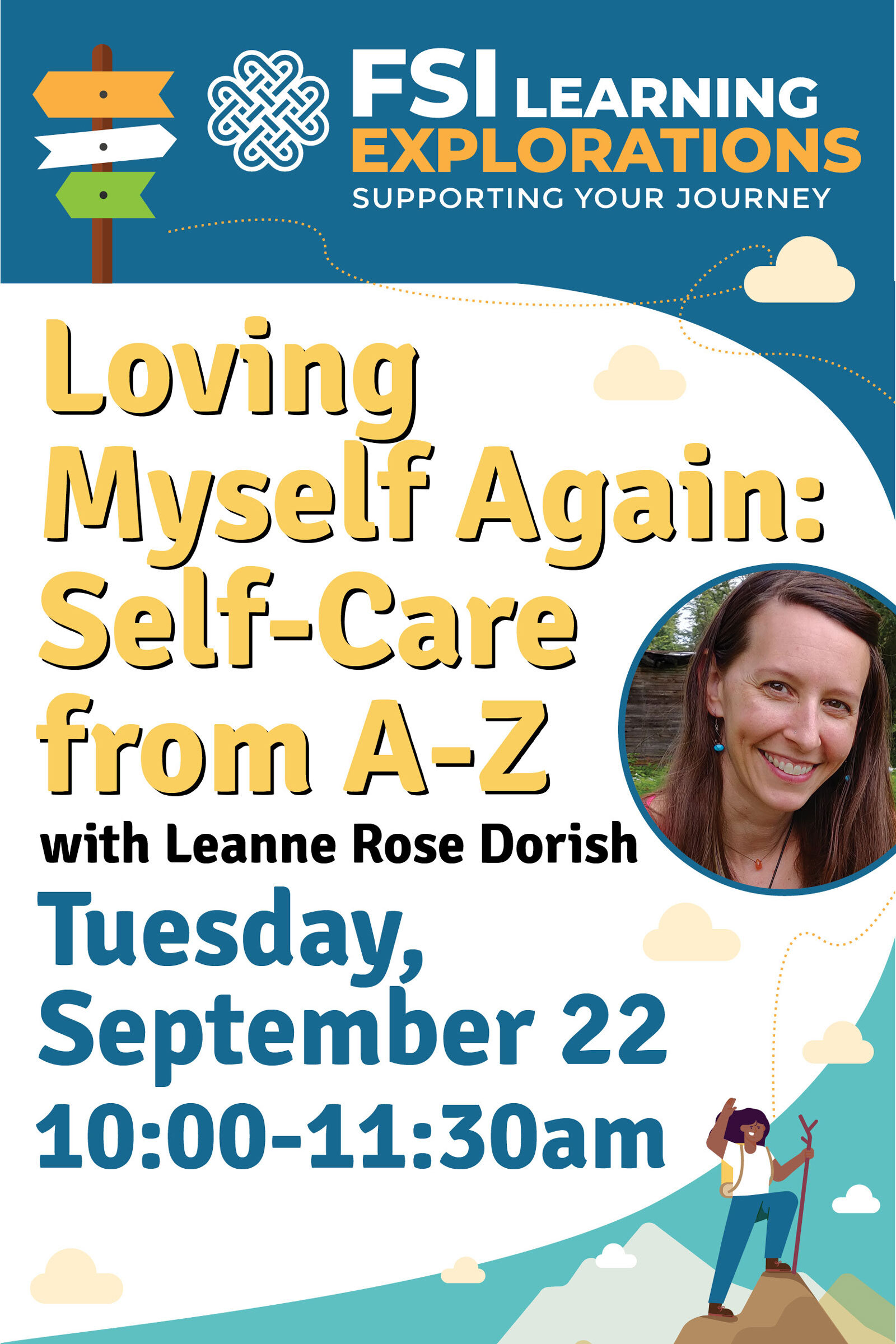 FSI Learning Explorations - Self Care: Loving Myself Again: Self-Care from A-Z
