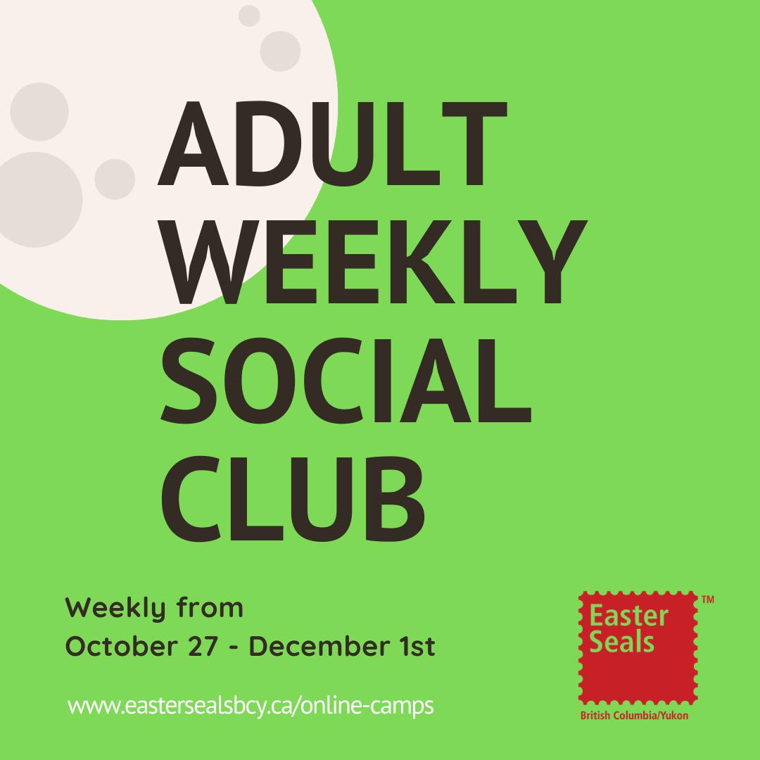 Easter Seals - Adult Weekly Social Club