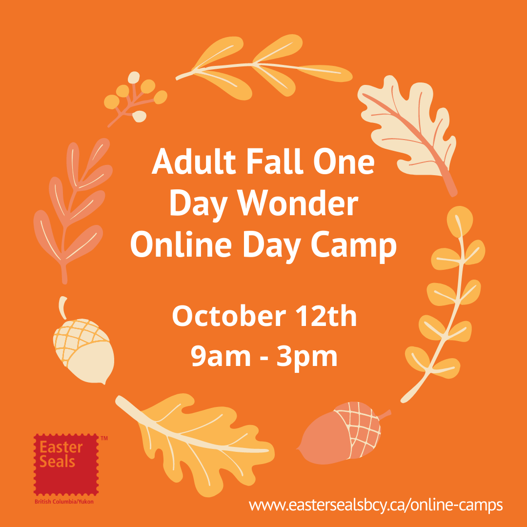 Easter Seals - Adult Fall One-Day Wonder Online Day Camp