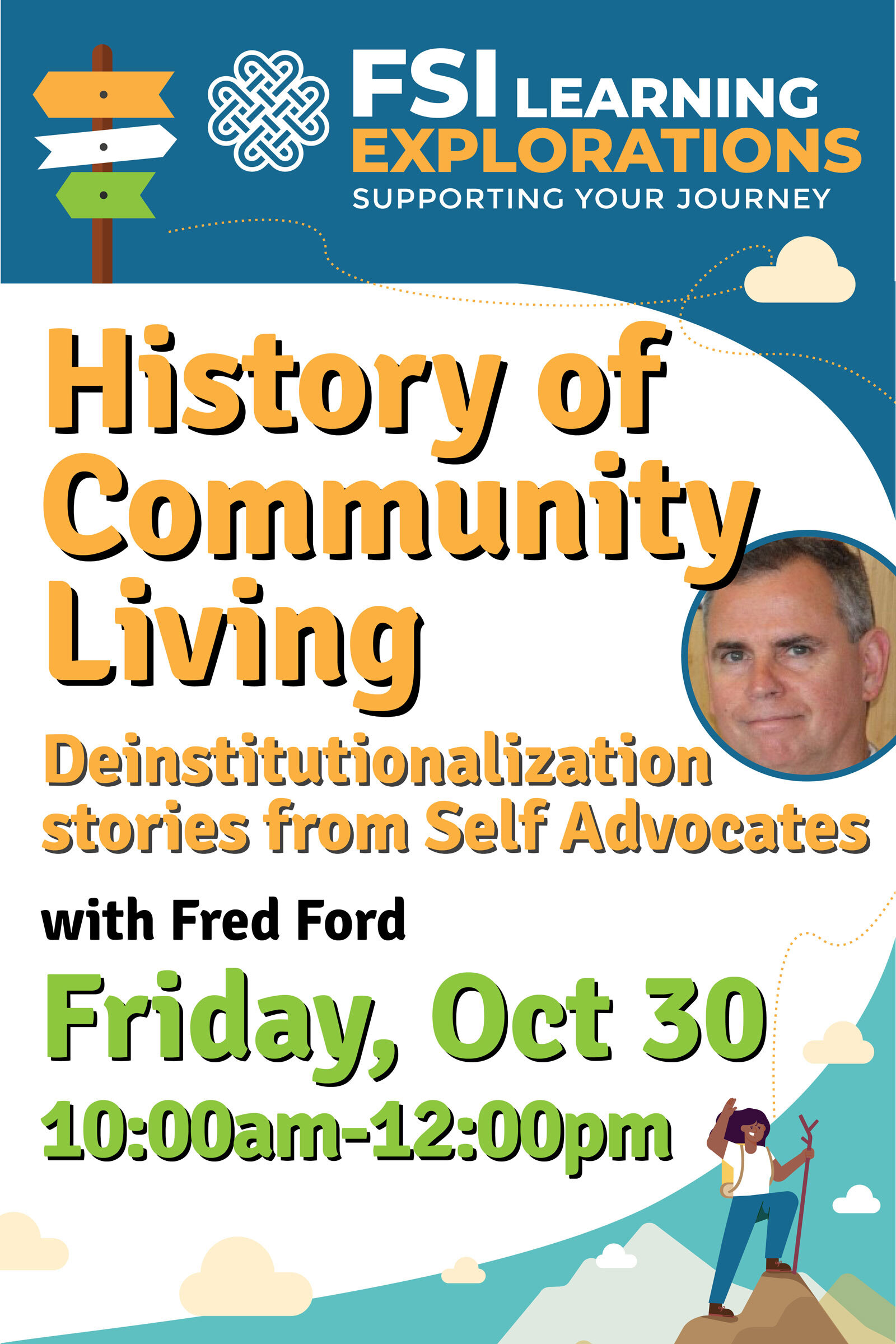 FSI Learning Explorations -History of Community Living - Deinstitutionalization stories from Self Advocates