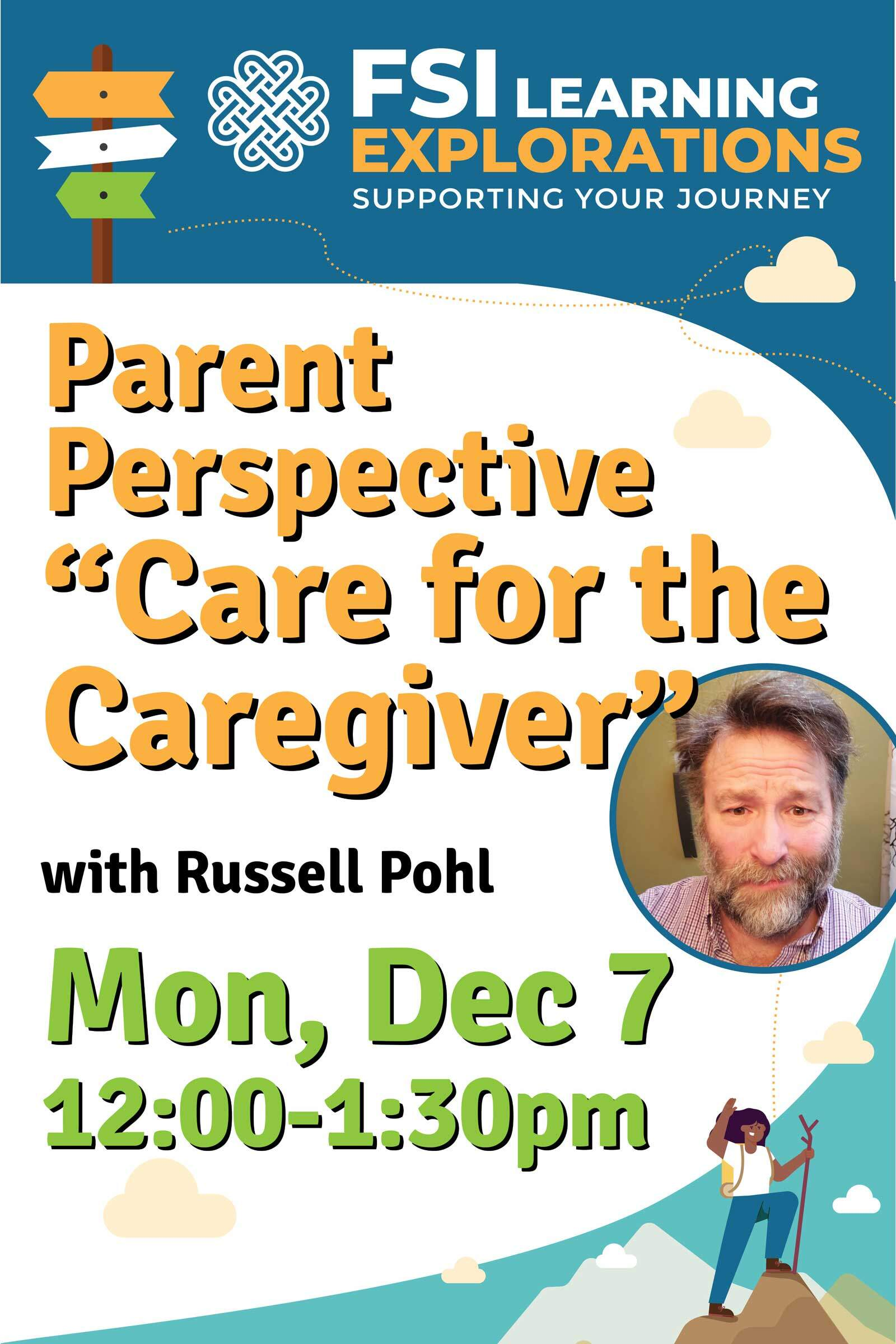 FSI Learning Explorations - Parent Perspective: Care for the Caregiver