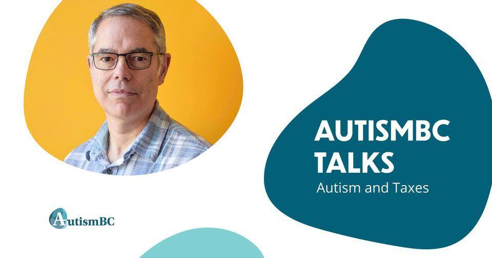 AutismBC Talks: Autism and Taxes