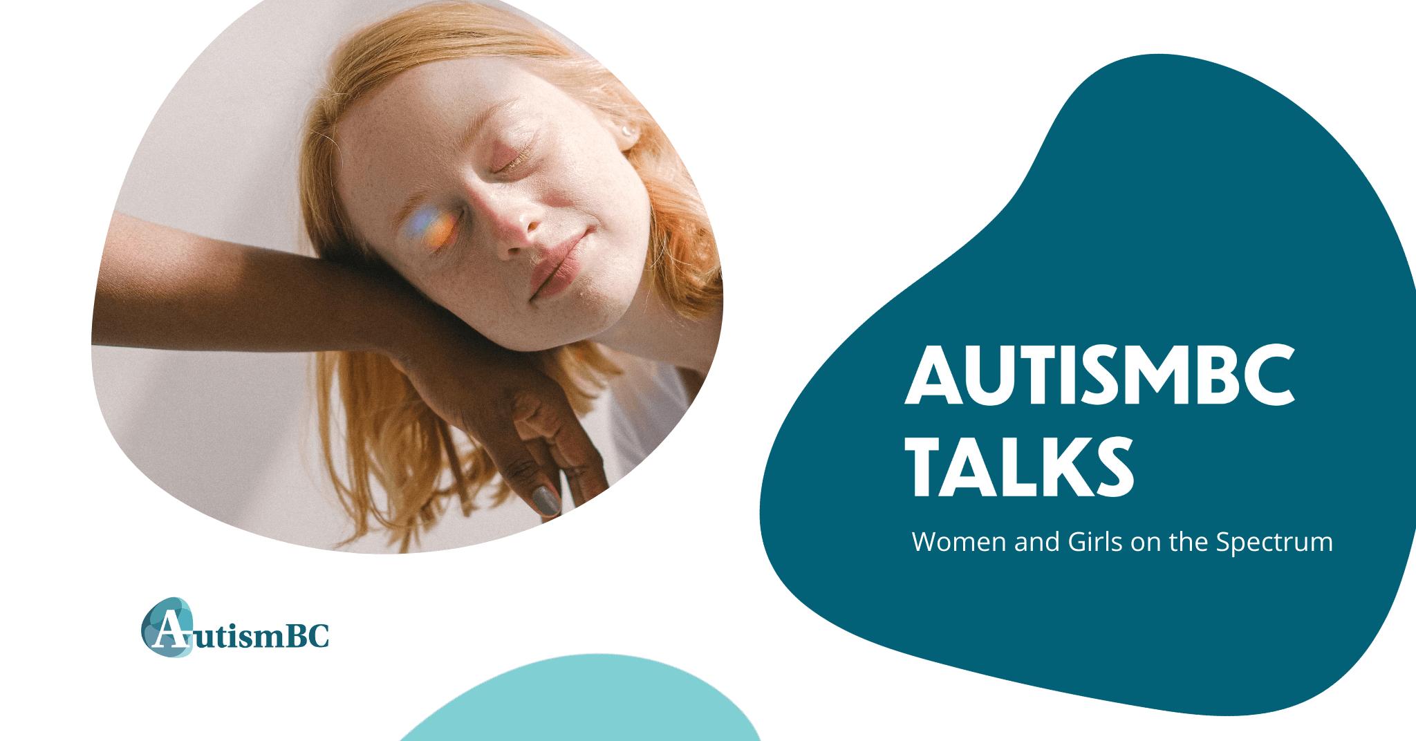 AutismBC Talks: Women and Girls on the Autism Spectrum