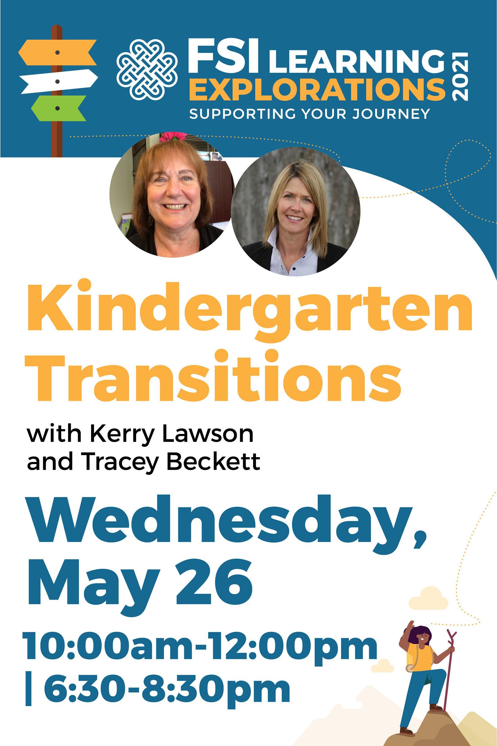 FSIBC Learning Explorations - Kindergarten Transitions