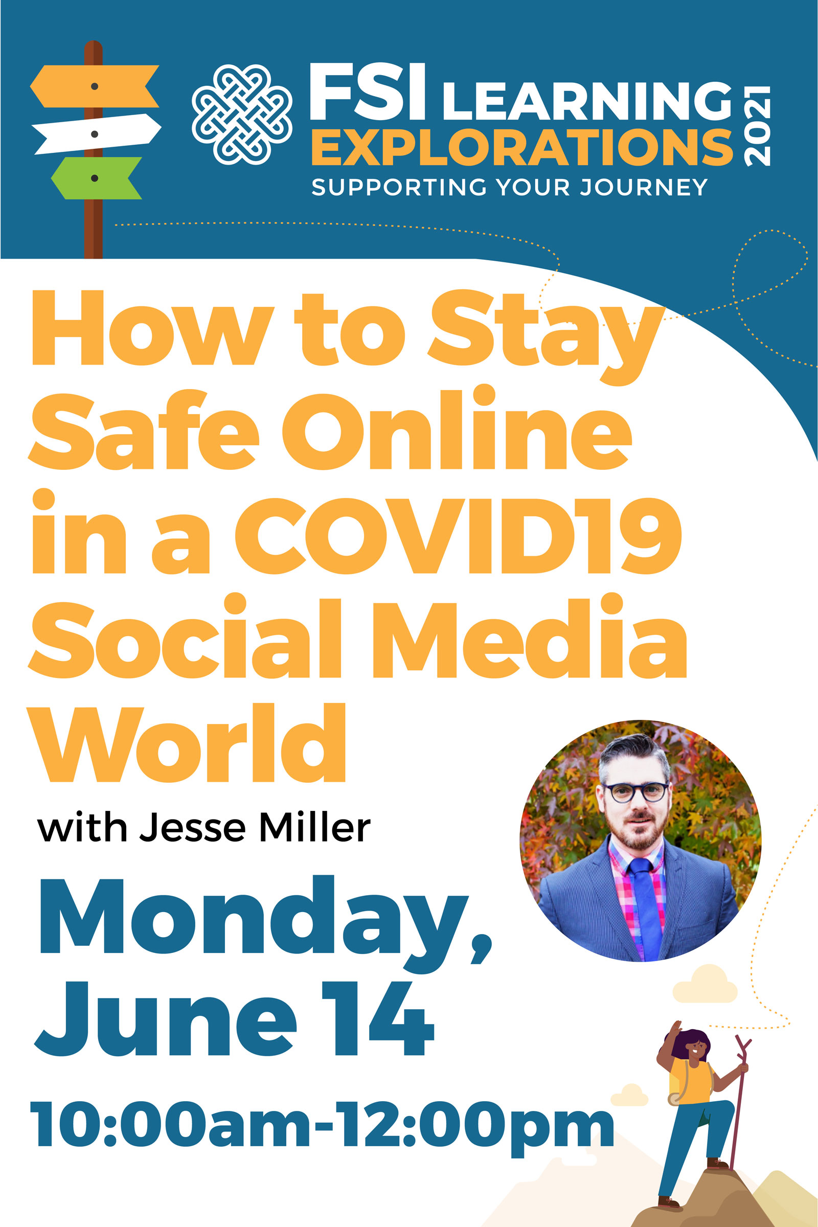 FSI Learning Explorations - How to Stay Safe Online in a COVID – 19 Social Media World.