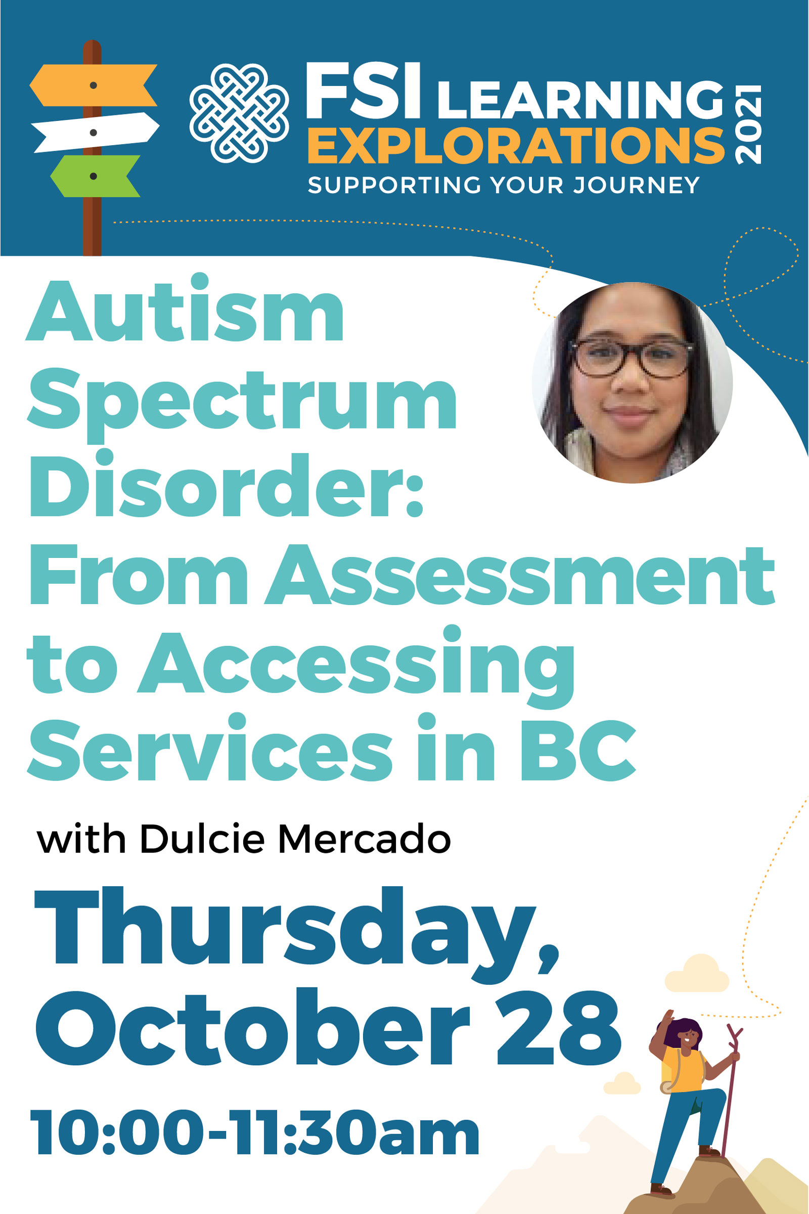 FSI Learning Explorations - Autism Spectrum Disorder – From Assessment to Accessing Services in BC